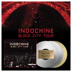 Disque d'or Indochine, albums Black city parade & tour